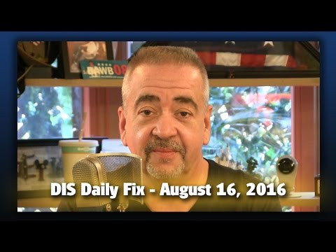 DIS Daily Fix | 08/16/16