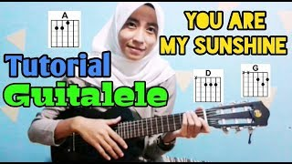 You Are My Sunshine (Tutorial Guitalele Gampang)