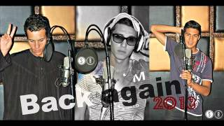Mc Assassin & Real Deel & Mc h Back Again 2013