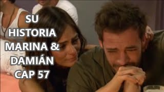 SU HISTORIA MARINA & DAMIÁN CAP 57