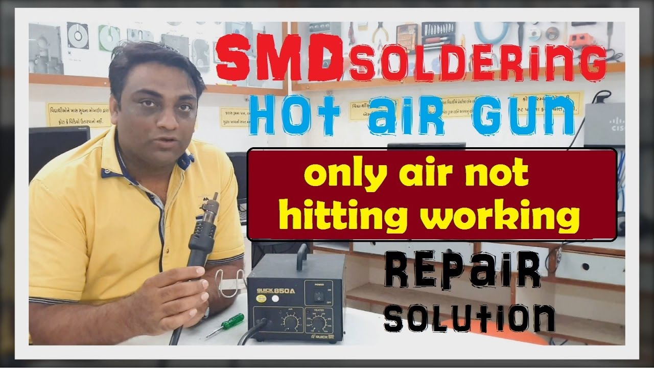 Smd Soldering Station Hot Air Gun Only Not Hitting Working Playstation 3 Circuit Diagram Repair Solution Hindi
