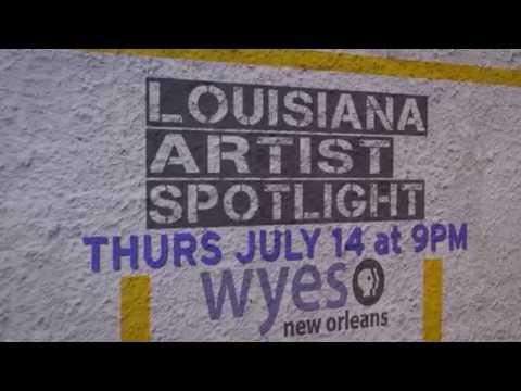 LOUISIANA ARTIST SPOTLIGHT
