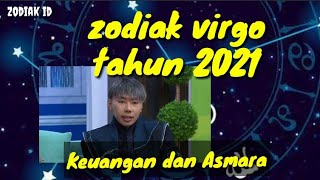Download RAMALAN ZODIAK VIRGO 2021, KEUANGAN VIRGO DAN ASMARA VIRGO