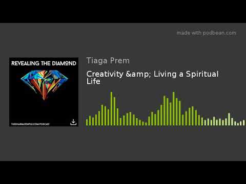 Creativity & Living a Spiritual Life