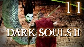 "Dark Plays: Dark Souls 2 [11] - ""Ugly Serpent Queen"""