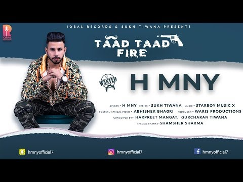 Taad Taad Fire || H MNY || Lyrical Video || New Punjabi Songs 2018 || Iqbal Records