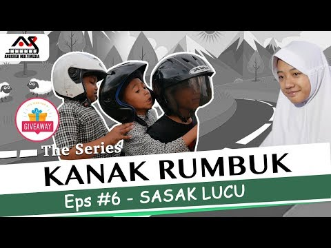 KANAK RUMBUK The Series - Eps #6 - Sasak Lucu
