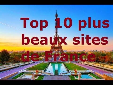 Les plus belles attractions touristiques top 10 plus beaux for Site touristique france