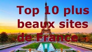 Vlogs touristiques - Top 10 plus beaux sites de France