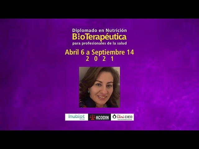 DIPLOMADO EN NUTRICIÓN BIOTERAPÉUTICA - INVITACIÓN DRA. SANDRA GALVIS