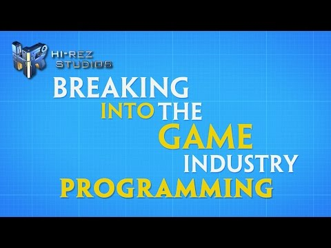 Breaking into the Game Industry: Programming