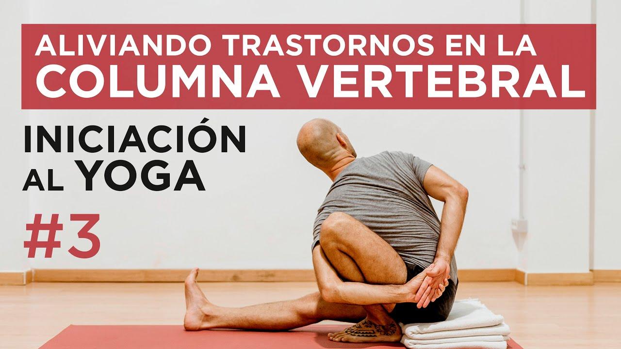INICIACIÓN al YOGA con DECATHLON | Alivio de los Trastornos en la Columna Vertebral | 57 min.