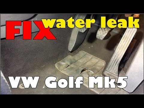 VW Audi wet carpets leaking problem solved VW Golf Mk5 DIY fix