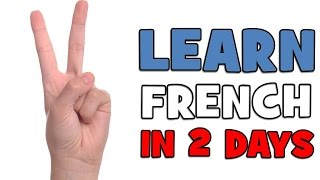 learn french in 2 days day 1
