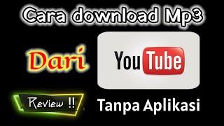 Cara Download Mp3 Di Youtube Tanpa Aplikasi