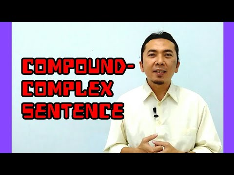 Compound-Complex Sentence - Belajar Bahasa Inggris