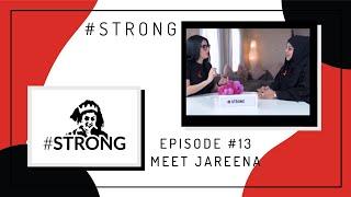 #STRONG Episode 13 - Meet Jareena