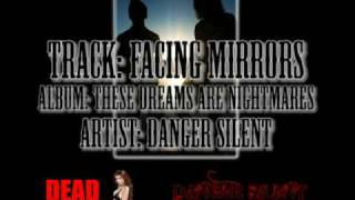 Watch Danger Silent Facing Mirrors video