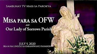 Sambuhay TV Mass sa Parokya July 5 11AM Ika 14 na Linggo ng Karaniwang Panahon