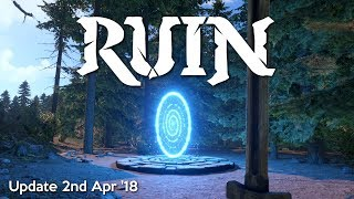 Ruin update, NEW exclusive footage and details | 2nd April 2018