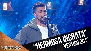 Juanes - Hermosa ingrata | Vértigo 2017