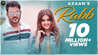 RABB - AZAAN -TANVI NAGI - FULL VIDEO-New Punjabi Songs 2019-THE MUSIC ROUTINE-PUNJABI SONG 2020