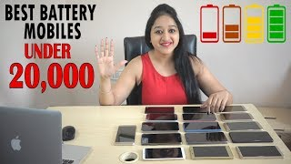 Best Battery Phones Under 20,000 of March 2018