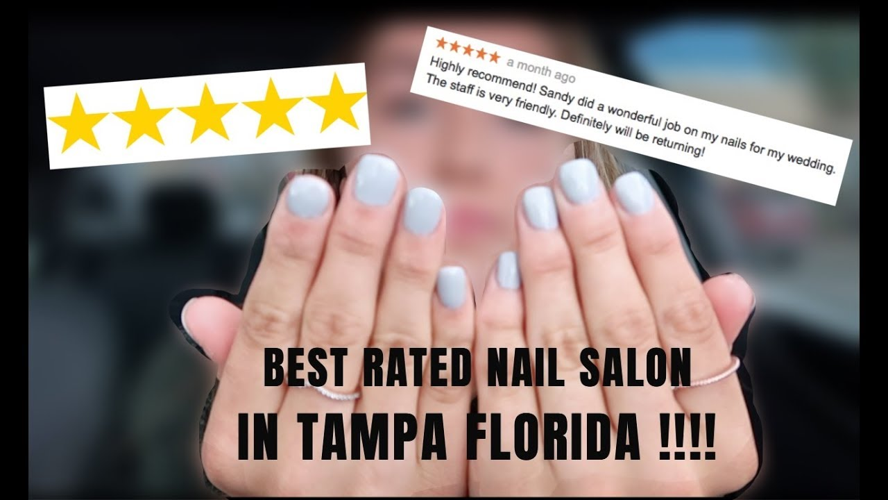 I WENT TO THE BEST RATED NAIL SALON IN TAMPA FLORIDA | 5 Star ...