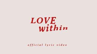 Eva Celia - Love Within (Official Lyric Video)