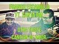FRANCO ESCAMILLA FT. SANTA RM- OTRA TRISTE CANCIÓN DE AMOR |Letra, acordes y canción PARA GUITARRA|
