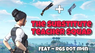Fortnite Who Gets The Most Kills Challenge | Substitute Teacher Squad | FEAT - RGS d0t m4n