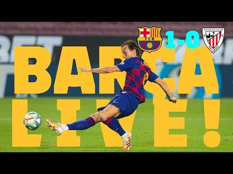 BARÇA LIVE   Barça 1-0 Athletic Bilbao   WARM UP & MATCH CENTER