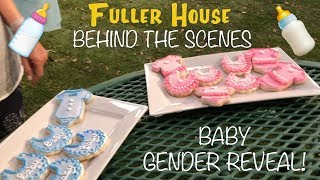 BEHIND THE SCENES AT FULLER HOUSE 👶 (STEPHANIE'S BABY GENDER REVEAL)