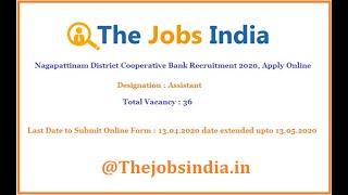 Nagapattinam District Cooperative Bank Recruitment 2020, Apply Online