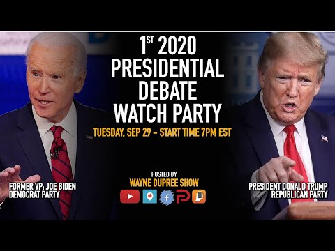 2020 Presidential Debate Watch Party With Wayne Dupree Show