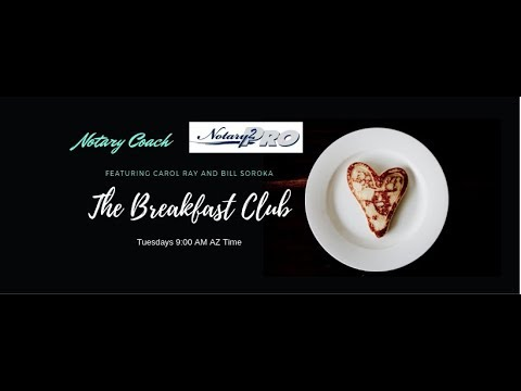 Breakfast Club- The Best Notary Training with Carol Ray, Bill Soroka, and Laura Biewer
