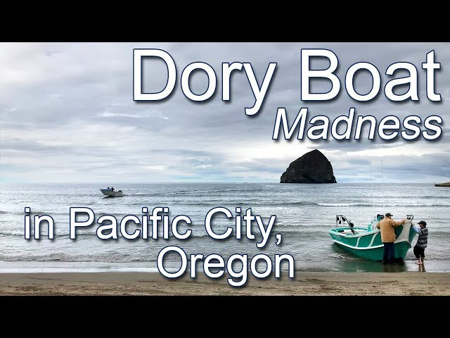 Dory Boat Madness in Pacific City, Oregon