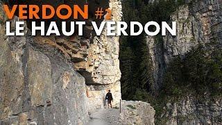 Randonnée Haut Verdon : le Laupon et les Gorges de Saint Pierre [Carnets de Rando #41] HD720p
