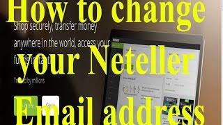 Neteller email address change