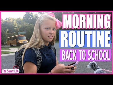 BACK TO SCHOOL FIRST DAY MORNING ROUTINE