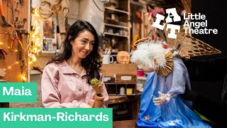 People Behind the Puppets | Maia Kirkman-Richards | Little Angel Theatre