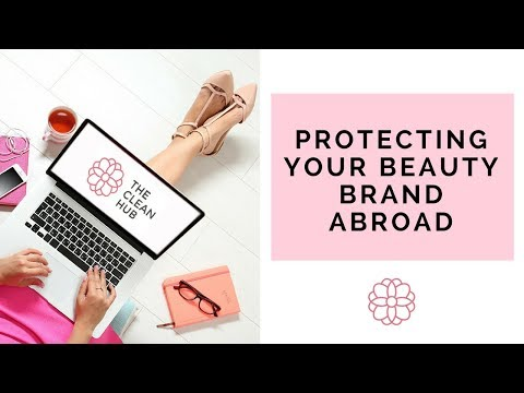 Protecting Your Beauty Brand Abroad