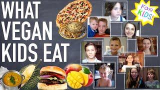 What VEGAN KIDS Eat!!! (With REAL Vegan Kids!)