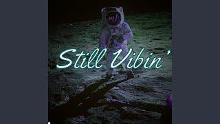 Download Still Vibin'