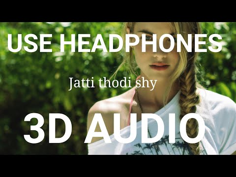 Jatti Thodi Shy Sohneya | Latest Punjabi Song 2019 | 3d Punjabi Songs 2019