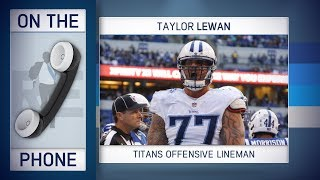 Titans OT Taylor Lewan Talks Win vs Chiefs, Patriots & More w/Rich Eisen | Full Interview | 1/8/18