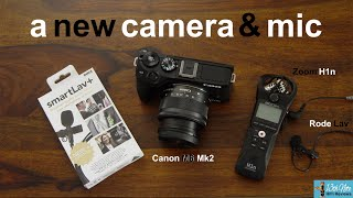 A New Canon M6 Mk2 Camera & Rode Smart Lav + Microphone