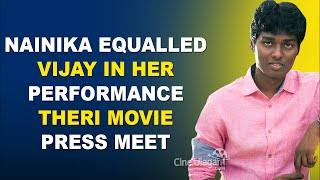 Nainika equalled Vijay in her Performance - Theri Movie Press Meet | Atlee, Samantha