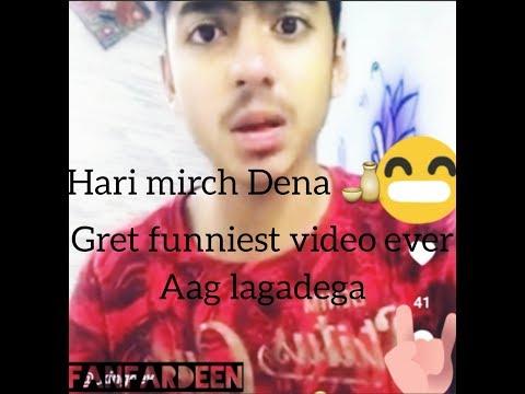 Hari mirch Dena funny video 😁