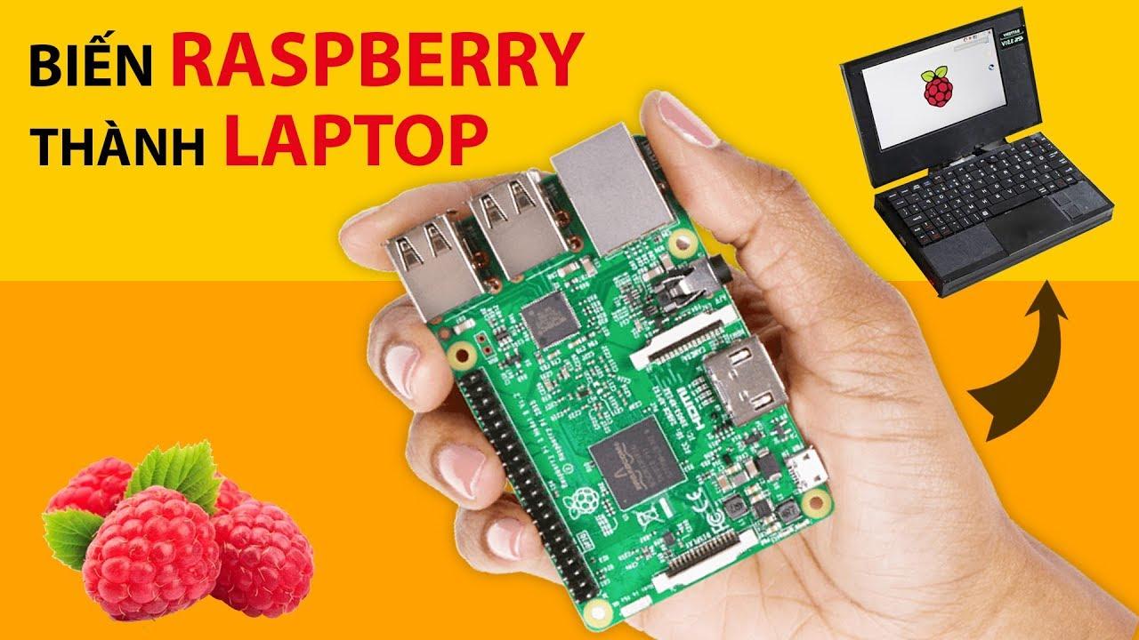 Raspberry PI là Gì? Cách Biến Raspberry Thành Một Chiếc Máy Tính | Build your PC with Raspberry